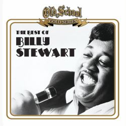 Billy Stewart - The Best of Billy Stewart