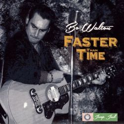 Bo Walton - Faster Than Time