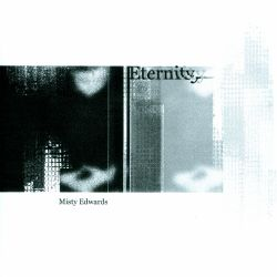 Misty Edwards - Eternity