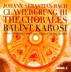 Bach: Clavierübung III - The Chorales