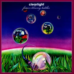 Clearlight / Cyrille Verdeaux - Forever Blowing Bubbles
