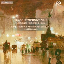 Elgar: Symphony No. 1; Cockaigne (In London Town)