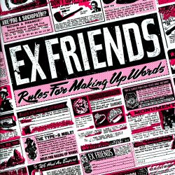 Exfriends - Rules for Making Up Words