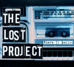 The Lost Project - Where It Begins