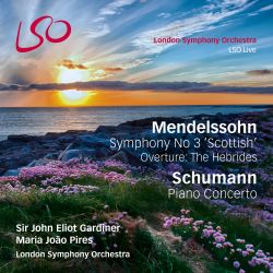 "Mendelssohn: Symphony No. 3 ""Scottish""; Overture – The Hebrides; Schumann: Piano Concerto"