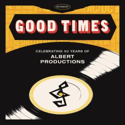 Good Times: Celebrating 50 Years of Albert Productions