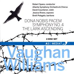 Vaughan Williams: Dona nobis pacem; Symphony No. 4; The Lark Ascending
