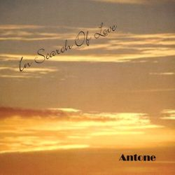 Antone - In Search of Love