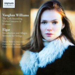 Vaughan Williams: The Lark Ascending; Violin Concerto; Elgar: Introduction and Allegro; Serenade for Strings
