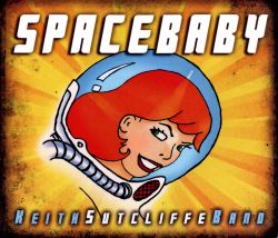 Keith Sutcliffe Band - Spacebaby