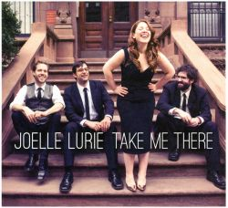 Joelle Lurie - Take Me There