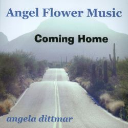 Angela Dittmar - Coming Home