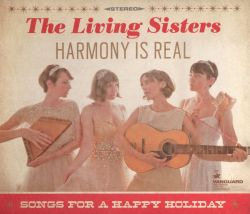 Harmony Is Real: Songs for a Happy Holiday