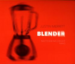 Matthew McCright - Justin Merritt: Blender