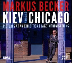 Kiev-Chicago: Pictures at an Exhibition & Jazz Improvisations