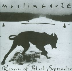 Muslimgauze - Return of Black September
