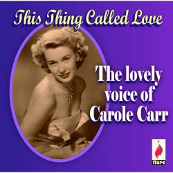 Carole Carr - The Lovely Voice of Carole Carr