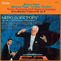 Peter Nero: Fantasy and Improvisations; Gershwin: Concerto in F; Nero Goes Pops