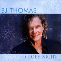 B.J. Thomas - O Holy Night