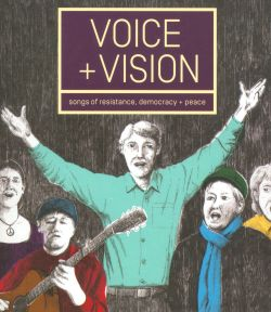 Voice + Vision: Songs of Resistance, Democracy & Peace