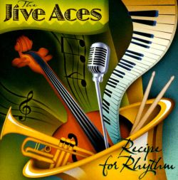 The Jive Aces - Recipe for Rhythm
