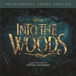 Into the Woods [Instrumental Songs Version]
