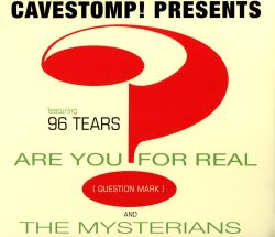 ? & the Mysterians - 96 Tears: The Very Best of Question Mark & the Mysterians