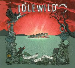 Idlewild - Everything Ever Written