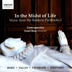 In the Midst of Life: Music from the Baldwin Partbooks, Vol. 1