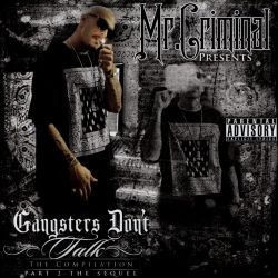 Mr. Criminal - Gangsters Don't Talk, Pt. 2: The Sequel