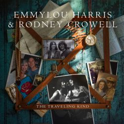 Emmylou Harris / Rodney Crowell - The Traveling Kind