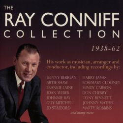 Ray Conniff - The Collection 1938-1962