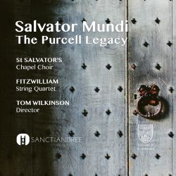 Salvator Mundi: The Purcell Legacy