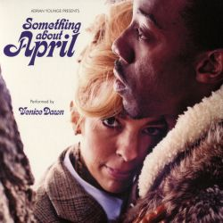 Adrian Younge / Venice Dawn - Something About April
