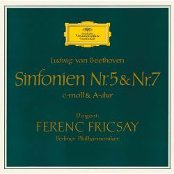 Berlin Philharmonic Orchestra / Ferenc Fricsay - Ludwig van Beethoven: Sinfonien Nr. 5 & Nr. 7
