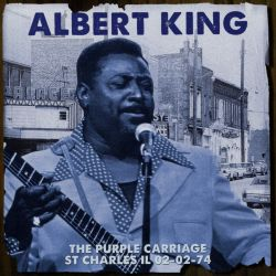 Albert King - The Purple Carriage St Charles IL 02-02-74