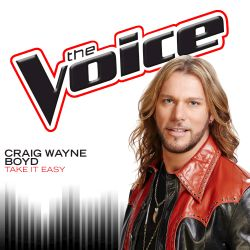 Craig Wayne Boyd - Take It Easy