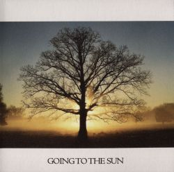 Going To the Sun - Going To the Sun