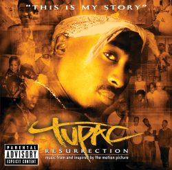 Tupac Shakur - Resurrection [Music From And Inspired By The Motion Picture]