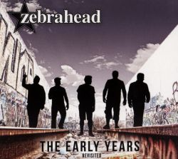 Zebrahead - The Early Years: Revisited
