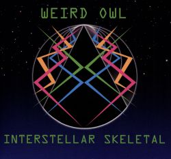 Weird Owl - Interstellar Skeletal