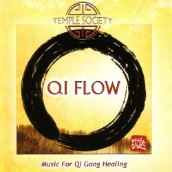Temple Society - Qi Flow: Music for Qi Gong Healing