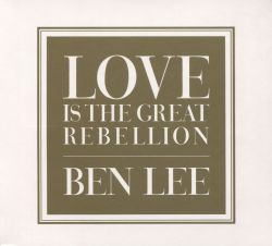 Love Is the Great Rebellion