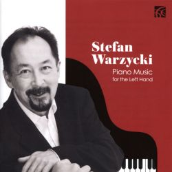 Stefan Warzycki - Piano Music for the Left Hand