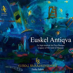 Euskel Antiqva: Legacy of the Land of Basque