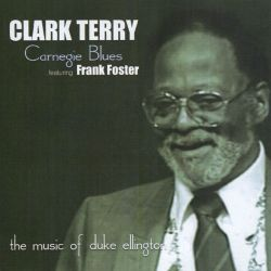 Clark Terry - Carnegie Blues: The Music of Duke Ellington