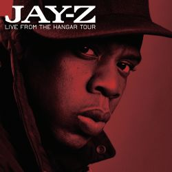 Jay-Z - Live from the Hangar Tour