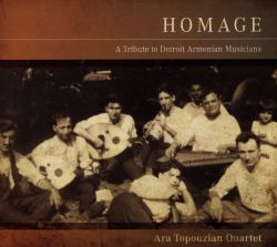 Homage: A Tribute to Detroit Armenian Musicians