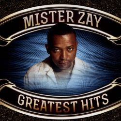 Mister Zay - Greatest Hits