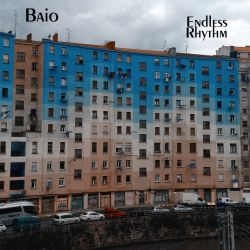 Baio - Endless Rhythm